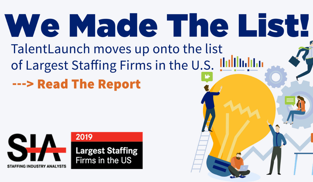 TalentLaunch is Named as One of the Largest Staffing Firms in The US For 2019